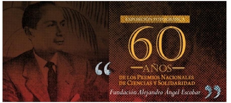 """Exposición """"60 años del Premio Alejandro Ángel Escobar"""""""