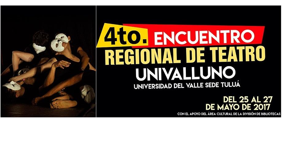 Encuentro Regional de Teatro Univalluno