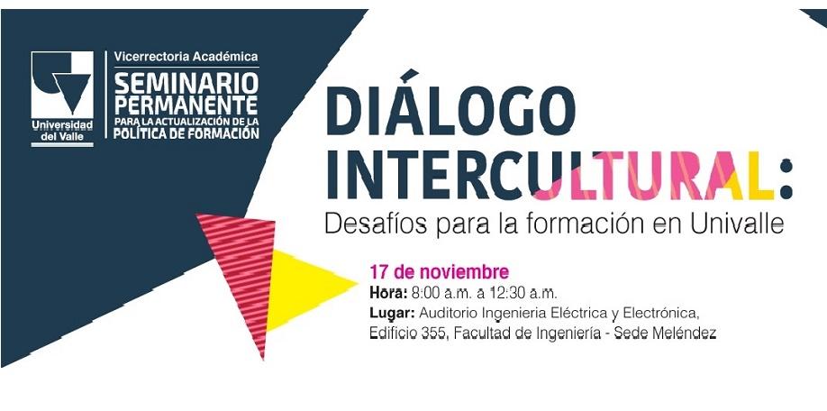 Diálogo Intercultural: Desafíos de la formación en Univalle